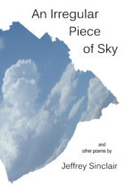 An Irregular Piece of Sky and other poems by Jeffrey Sinclair
