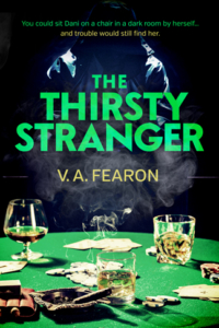 The Thirsty Stranger by V. A. Fearon