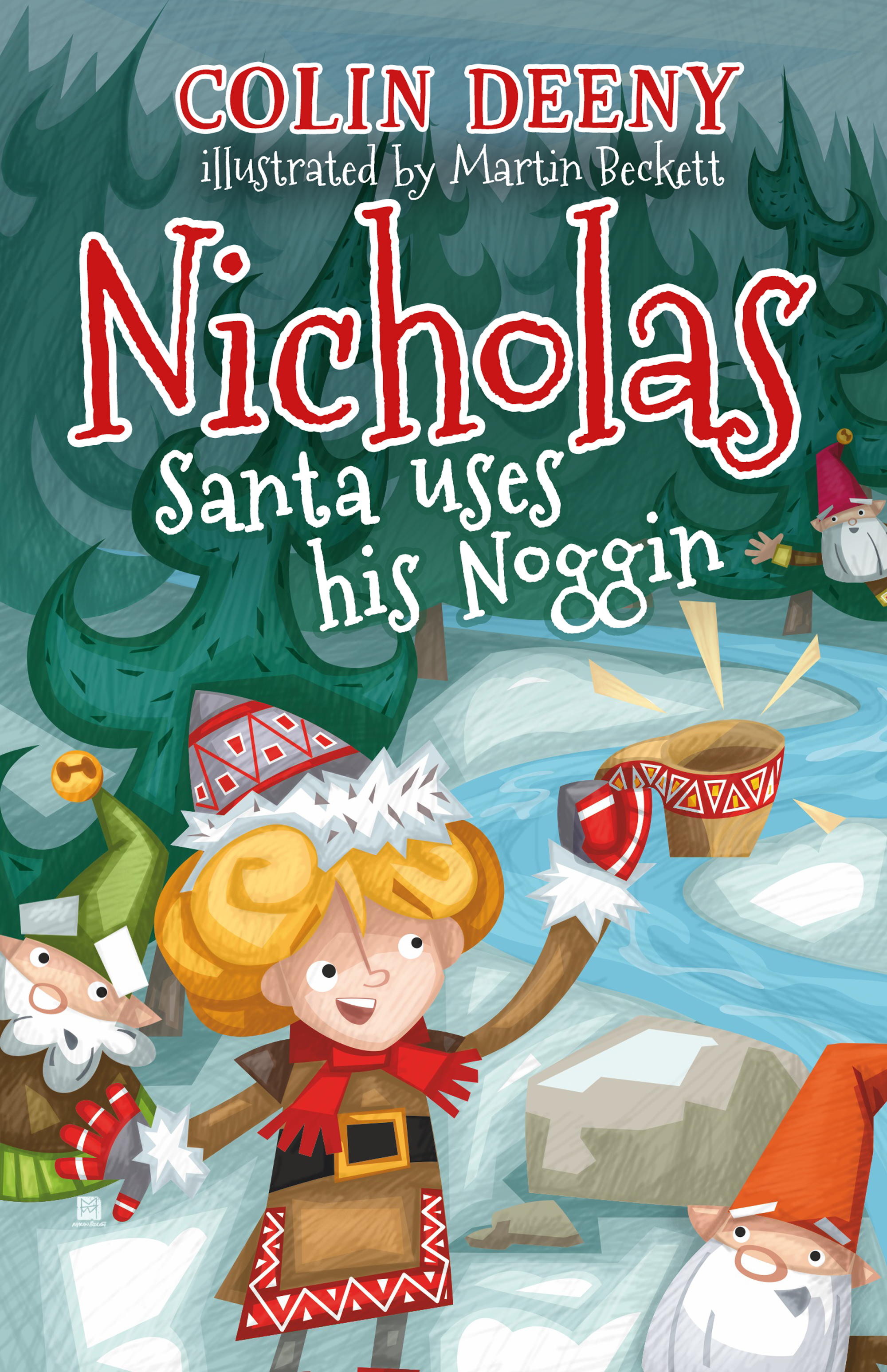 Nicholas, Santa uses his noggin by Colin Deeny