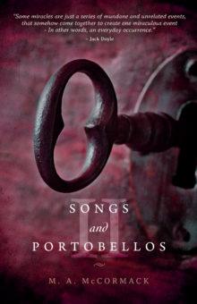 Songs and Portobellos II by MA MacCormack